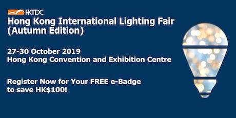 HKTDC Hong Kong International Lighting Fair (Autumn Edition) tickets