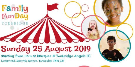 Family fun day - Tonbridge tickets