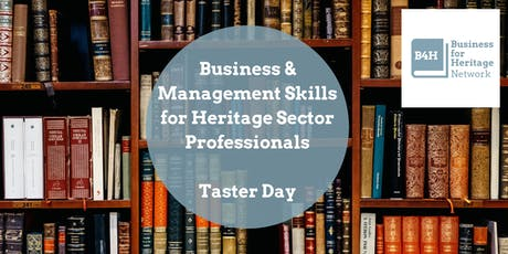 Business & Management Skills for Heritage Professionals - Taster Day tickets