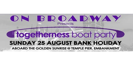 Togetherness Boat Party tickets