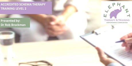 Accredited Schema Therapy Practitioner Training Level 2 tickets