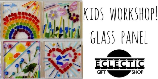 Ages 8-16 Glass Panel Workshop