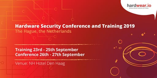 hardwear.io Security Conference and Training, The Hague 2019