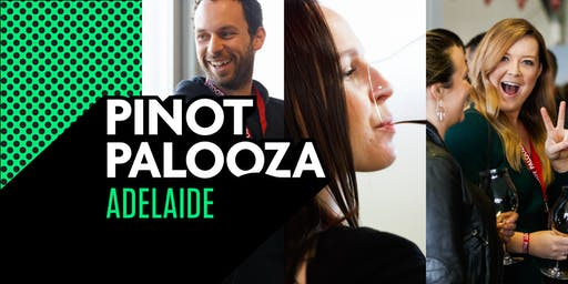 Pinot Palooza: Adelaide 2019