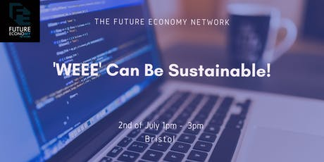 'WEEE' Can Be Sustainable! tickets