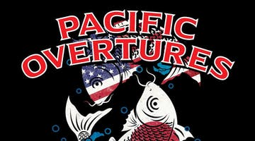 """Pacific Overtures"""