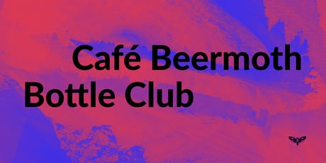 Café Beermoth Monthly Bottle Club tickets