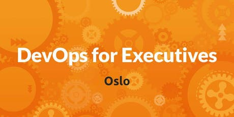 DevOps for Executives - Oslo tickets