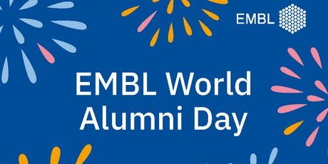 EMBL World Alumni Day 2019 Tickets
