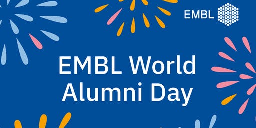 EMBL World Alumni Day 2019