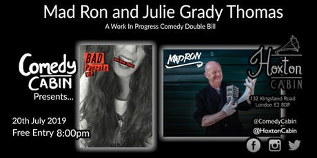 Comedy Cabin Presents: Mad Ron and Julie Grady Thomas tickets