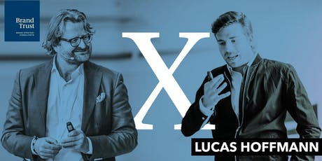 BrandTrust X Lucas Hoffmann - Der Brand Showdown Tickets