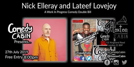 Comedy Cabin Presents: Nick Elleray and Lateef Lovejoy tickets