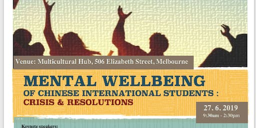 Mental Wellbeing of Chinese International Students: Crisis & Resolutions