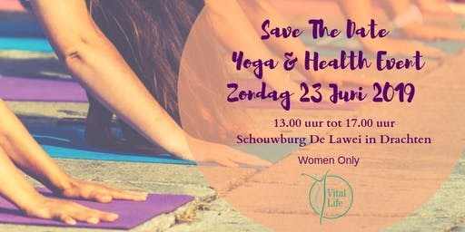 Vital Life Yoga & Health Event