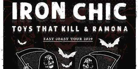 Iron Chic, Toys That Kill and Ramona tickets