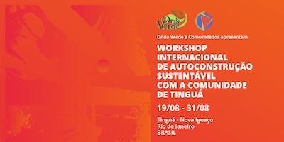 Workshop Internacional de Autoconstrução Sustentável