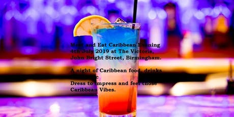 Meet and Eat Caribbean Evening  - eating, drinking and positive vibes. tickets