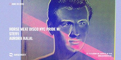 Horse Meat Disco NYC Pride: Steffi / Aurora Halal