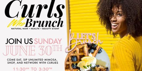 Curls Who Brunch 3rd Annual Natural Hair Brunch  tickets