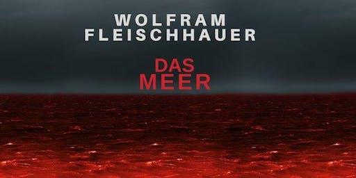 """Mehr Action fürs Meer - Lesung """"Das Meer"""" mit Wolfram Fleischhauer"""