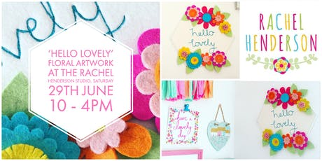 'Hello Lovely' Floral Artwork tickets