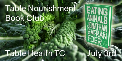 Table Nourishment Book Club - Eating Animals