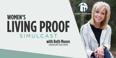 Living Proof Live with Beth Moore Simulcast tickets