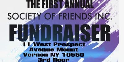 First Annual Society Of Friends Inc. Fundraiser