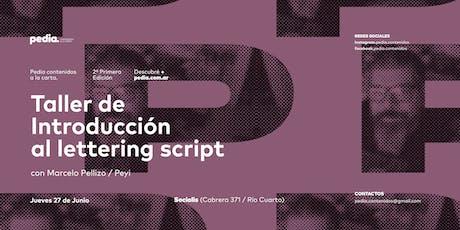 Taller de introducción al letterging script entradas