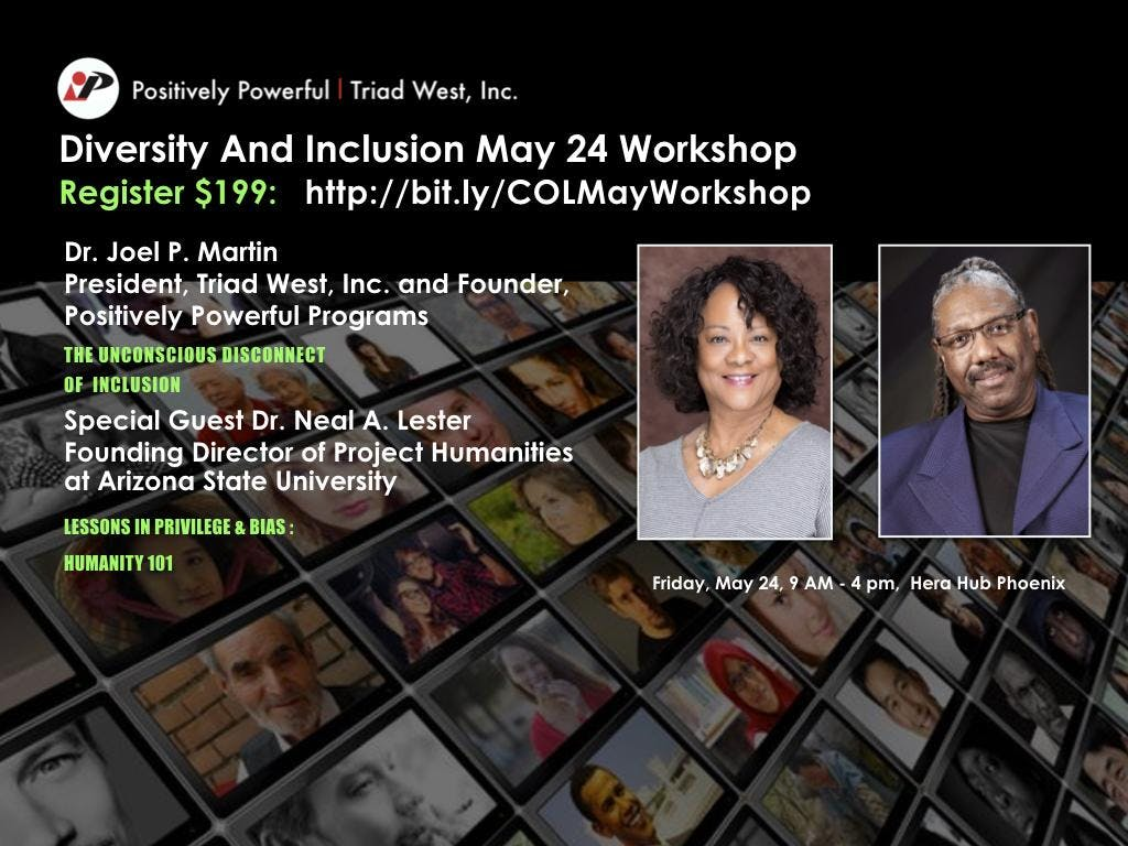 Diversity And Inclusion Workshop With Dr. Joel P. Martin And Guest Facilitator, ASU's Dr. Neal A. Lester