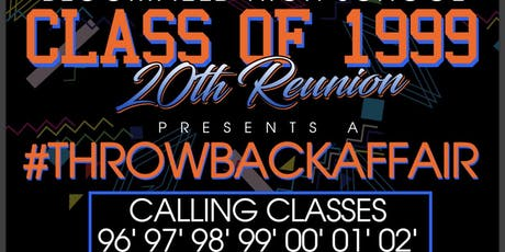BHS CLASS OF 1999 20th REUNION #throwbackaffair  tickets