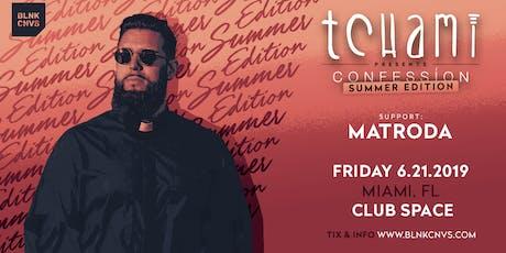 Tchami @ Club Space Miami tickets