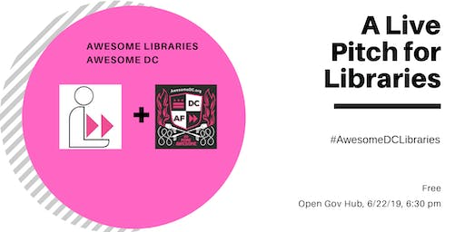 A Live Pitch for Libraries