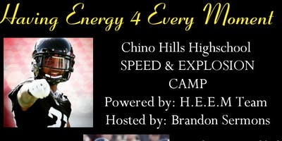Chino Hills HighSchool Speed and Explosion Camp  by H.E.E.M TeamSports