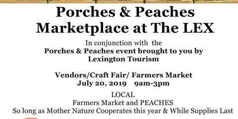 Porches and Peaches Marketplace at the Lex