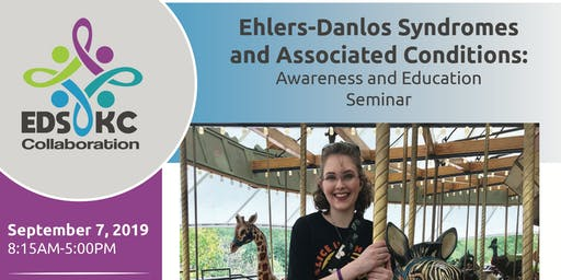 Ehlers-Danlos Syndromes and  Associated Disorders Education Seminar