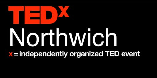 TEDxNorthwich 2019 - 'Be the best you can be'