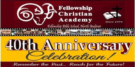 FCA 40th Anniversary Celebration! tickets