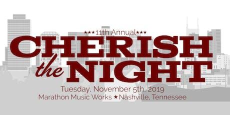 11th Annual Cherish the Night tickets