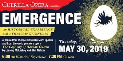 "Guerilla Opera presents ""Emergence"""