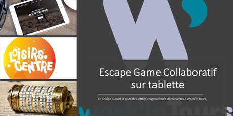 Escape Game collaboratif sur tablette billets