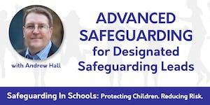 Advanced Safeguarding for Designated Leads (London)