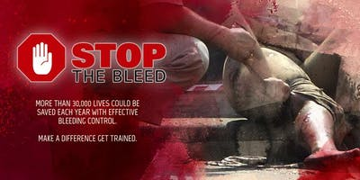 Stop The Bleed. Save A Life. Nov 11, 2019. 1:00pm-3:00pm