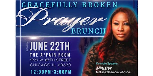 Gracefully Broken Prayer Brunch