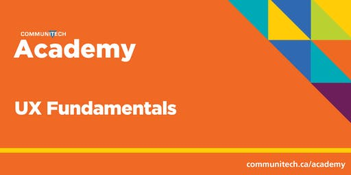 Communitech Academy: UX Fundamentals - Fall 2019