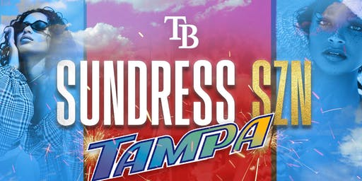 SUNDRESS SZN TAMPA: THE SEXIEST DAY PARTY OF INDEPENDENCE DAY WEEKEND
