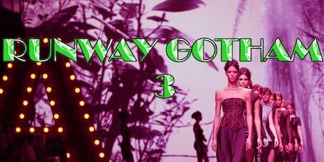 Runway Gotham pt.3 tickets