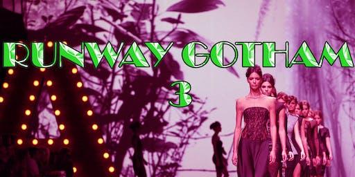 Runway Gotham pt.3