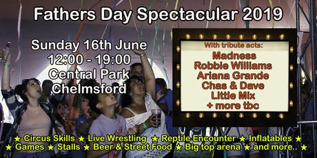 Fathers Day Spectacular 2019 - Chelmsford tickets